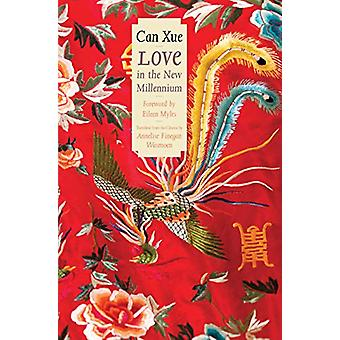 Love in the New Millennium by Can Xue - 9780300224313 Book