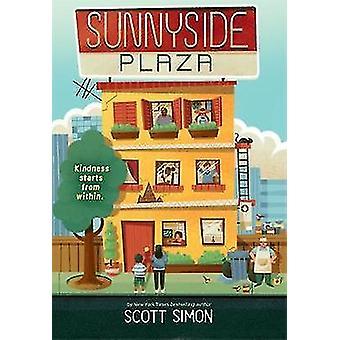 Sunnyside Plaza by Scott Simon - 9780316531207 Book
