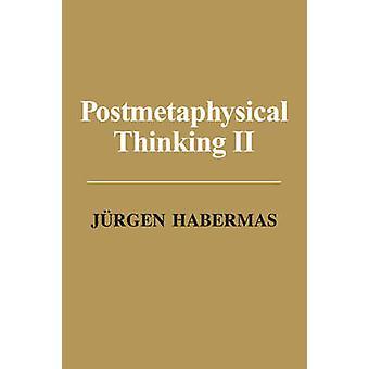 Postmetaphysical Thinking II by Jurgen Habermas - 9780745682143 Book