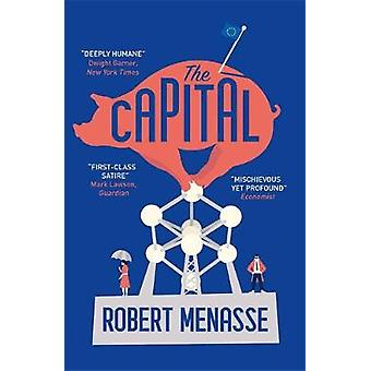 "The Capital - A ""House of Cards"" for the E.U. by Robert Mena"