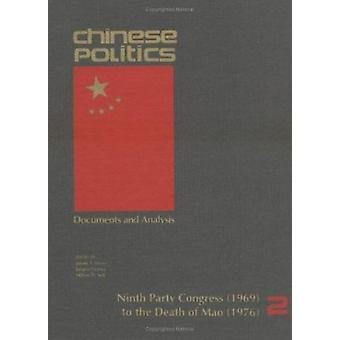 Chinese Politics - Documents and Analysis - v. 2 - Ninth Party Congress