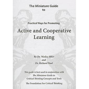The Miniature Guide to Practical Ways for Promoting Active and Cooper