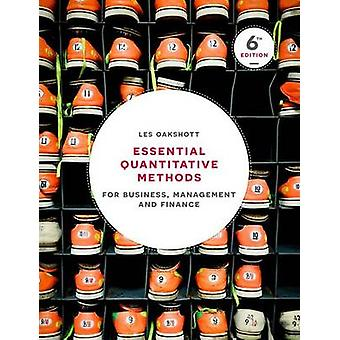 Essential Quantitative Methods - For Business - Management and Finance