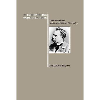 Omtolkning av modern kultur-en introduktion till Friedrich Nietzsche