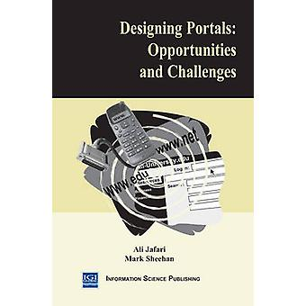 Designing Portals - Opportunities and Challenges by Ali Jafari - Mark