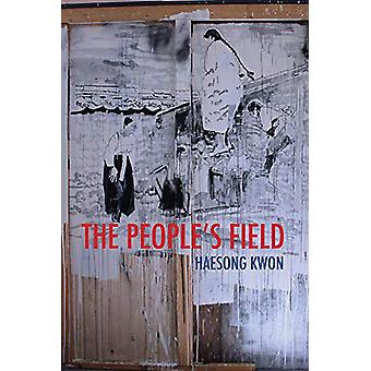 The People's Field by Haesong Kwon - 9781732039926 Book