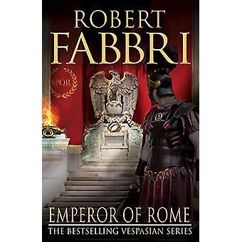 Emperor of Rome by Robert Fabbri - 9781782397106 Book