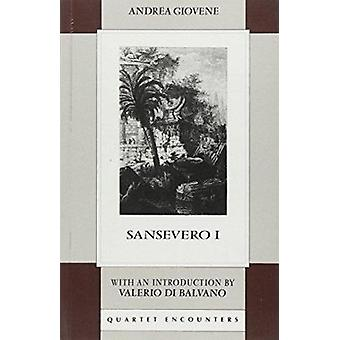 Sansevero - v.1 (New edition) by Andrea Giovene - B. Wall - etc. - 978