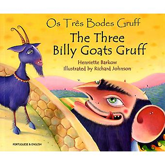 The Three Billy Goats Gruff in Portuguese amp English by Henriette Barkow & Illustrated by Richard Johnson