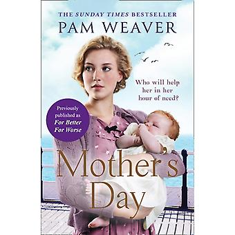 Mothers Day by Weaver & Pam