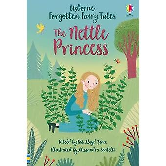 The Nettle Princess by Rob Lloyd Jones - 9781474969789 Book