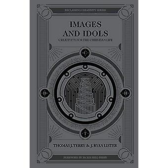 Images And Idols by Thomas Terry - 9780802418487 Book