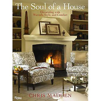 The Soul of a House by Chris Madden