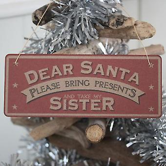 Ten oosten van India 'Lieve Santa alstublieft presenteert brengen en mijn zus te' Xmas teken