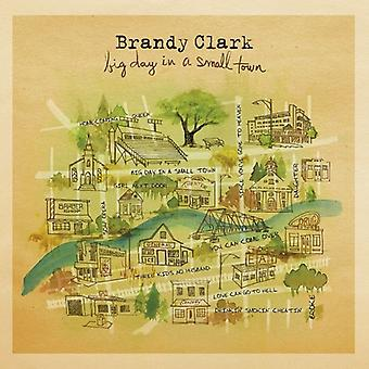 Brandy Clark - Big Day in a Small City [CD] USA import