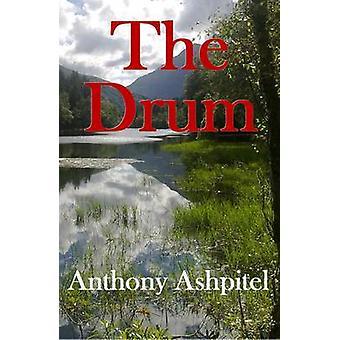 The Drum by Anthony Ashpitel - 9780956900333 Book