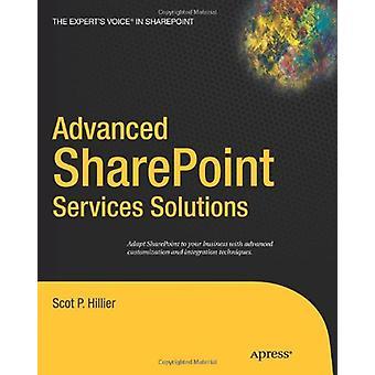 Advanced Sharepoint Services Solutions av Scot P. Hillier - 978159059