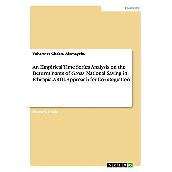 An Empirical Time Series Analysis on the Determinants of Gross Nation