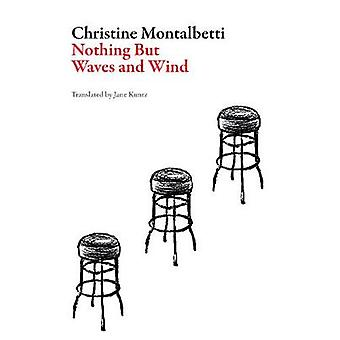 Nothing But Waves and Wind French Literature