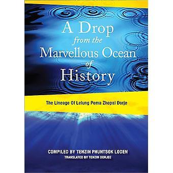 Een druppel uit de prachtige oceaan van de geschiedenis 9780967011592