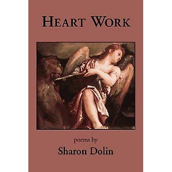 Heart Work by Dolin & Sharon