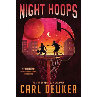 Night Hoops by Carl Deuker