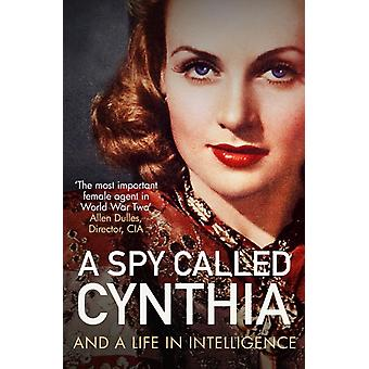 A Spy Called Cynthia by Anonymous Anonymous