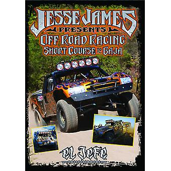 Jesse James - Off Road Racing Short Course to Baja [DVD] USA import