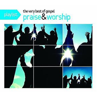 Playlist: The Very Best of Gospel Praise & Worship - Playlist: The Very Best of Gospel Praise & Worship [CD] USA import