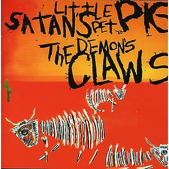 Demon's Claws - Satan's Little Pet Pig [CD] USA import