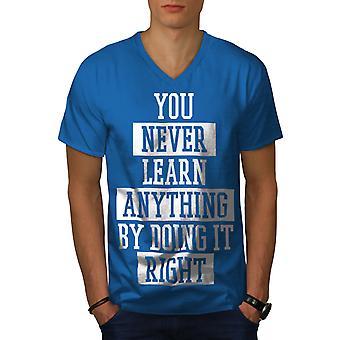 Never Learn Right Funy Men Royal BlueV-Neck T-shirt   Wellcoda