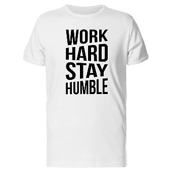 Work Hard And Stay Humble Tee Men's -Image by Shutterstock