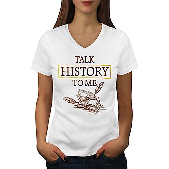 Talk History Women WhiteV-Neck T-shirt | Wellcoda