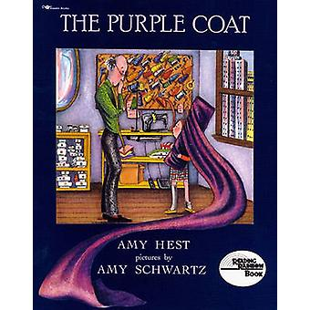 The Purple Coat by Amy Hest - Amy Schwartz - 9780689716348 Book