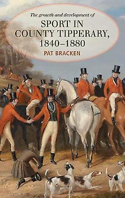 The Growth and Development of Sport in County Tipperary - 1840-1880 b