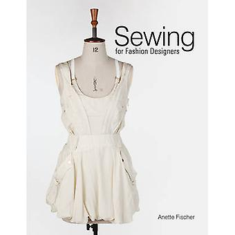 Sewing for Fashion Designers by Anette Fischer - 9781780672304 Book