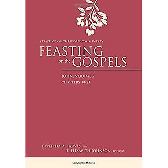 Festejando en los Evangelios--John, volumen 2: un festín del palabra comentario
