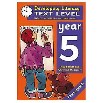 Developing Literacy: Text Level Year 5 Text Level Activities for the Literacy Hour: 5 (Developings)
