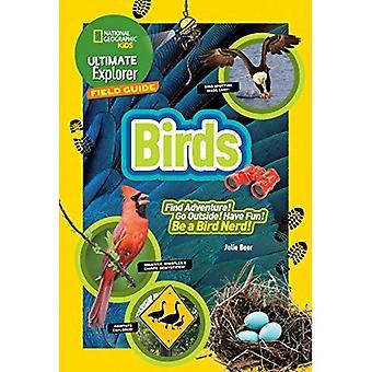 Guia de campo final Explorer: Aves (filhos de geográfico nacional final Explorer guia de campo)