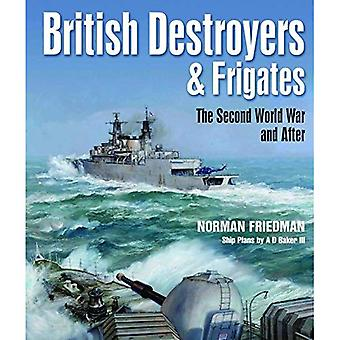 British Destroyers and�Frigates: The Second World War�and After