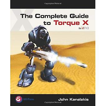 The Complete Guide to Torque X [Illustrated]