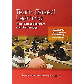 Team-baserat lärande inom samhällsvetenskap och humaniora: grupparbete som arbetar för att skapa kritiskt tänkande och engagemang