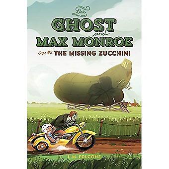 De geest en Max Monroe, geval #2: de ontbrekende courgette