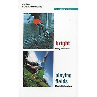 Bright/Playing Fields