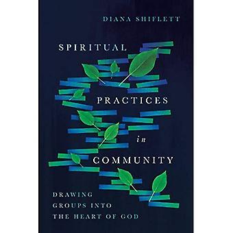 Åndelig praksis i samfunnet: tegning grupper i Guds hjerte