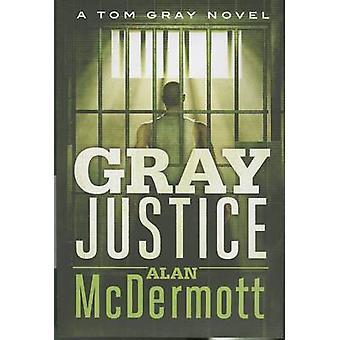 Grigio giustizia da Alan McDermott