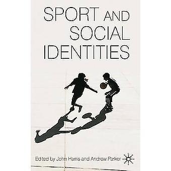 Sport und sozialen Identitäten von Harris & John
