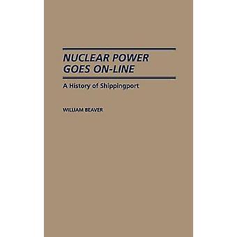 原子力発電は、ビーバー ・ ウィリアムでシッピング ポートの歴史で行くオンライン