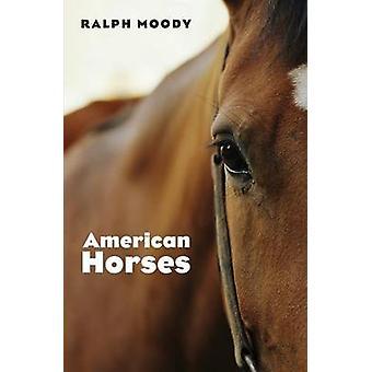 Amerikanska hästar av Moody & Ralph