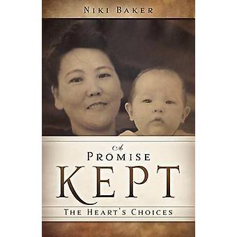 A Promise Kept by Baker & Niki